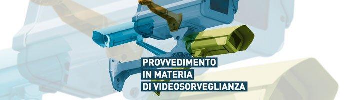banner provvedimento garante privacy videosorveglianza